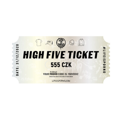 HIGH FIVE TICKET